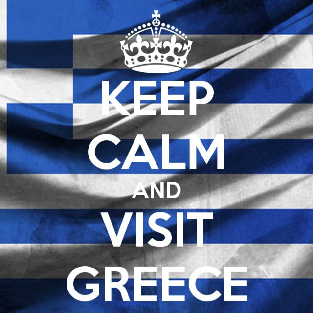 Keep calm and visit Greece